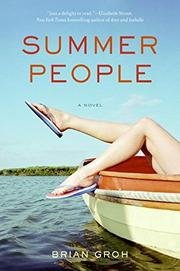 SUMMER PEOPLE by Brian Groh