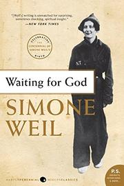 WAITING FOR GOD by Simone Weil