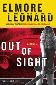 OUT OF SIGHT by Elmore Leonard