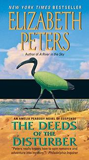 THE DEEDS OF THE DISTURBER by Elizabeth Peters
