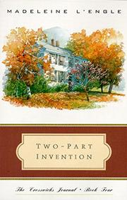 TWO-PART INVENTION by Madeleine L'Engle