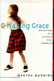 CHASING GRACE by Martha Manning