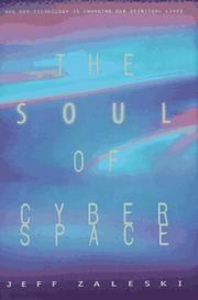 THE SOUL OF CYBERSPACE by Jeff Zaleski