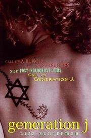 GENERATION J by Lisa Schiffman