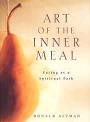 ART OF THE INNER MEAL by Donald Altman