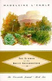 THE SUMMER OF THE GREAT-GRANDMOTHER by Madeleine L'Engle