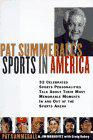 PAT SUMMERALL'S SPORTS IN AMERICA by Pat Summerall