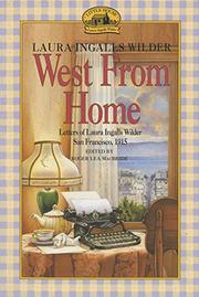 WEST FROM HOME by Roger Lea MacBride