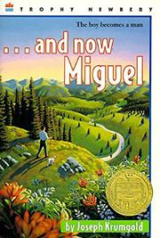 ........AND NOW MIGUEL by Joseph Krumgold