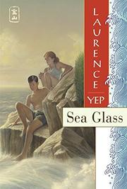SEA GLASS by Laurence Yep