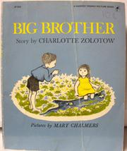 BIG BROTHER by Charlotte Zolotow