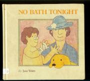 NO BATH TONIGHT by Nancy Winslow Parker