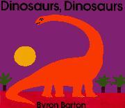 DINOSAURS, DINOSAURS by Byron Barton