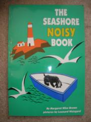 THE SEASHORE NOISY BOOK by Margaret Wise Brown