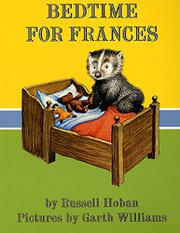 BEDTIME FOR FRANCES by Garth Williams