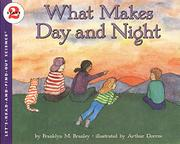 WHAT MAKES DAY AND NIGHT by Franklyn M. Branley