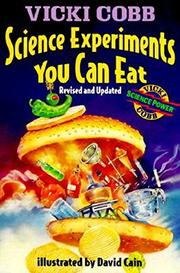 SCIENCE EXPERIMENTS YOU CAN EAT by Vicki Cobb