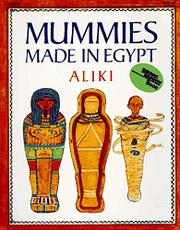 MUMMIES MADE IN EGYPT by Aliki