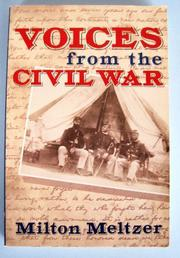 VOICES FROM THE CIVIL WAR by Milton Meltzer
