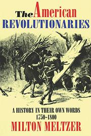THE AMERICAN REVOLUTIONARIES by Milton Meltzer