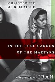 Cover art for IN THE ROSE GARDEN OF THE MARTYRS