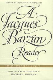 A JACQUES BARZUN READER by Michael Murray