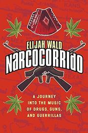 NARCOCORRIDO by Elijah Wald