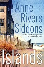 ISLANDS by Anne Rivers Siddons