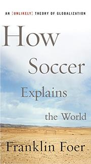 Cover art for HOW SOCCER EXPLAINS THE WORLD