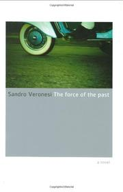 THE FORCE OF THE PAST by Sandro Veronesi