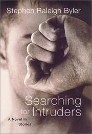 SEARCHING FOR INTRUDERS by Stephen Raleigh Byler