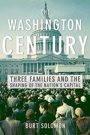 THE WASHINGTON CENTURY by Burt Solomon