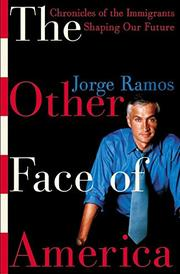 THE OTHER FACE OF AMERICA by Jorge Ramos