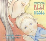 MOMMY'S BEST KISSES by Margaret Anastas