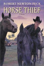 HORSE THIEF by Robert Newton Peck