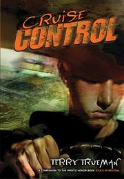 CRUISE CONTROL by Terry Trueman