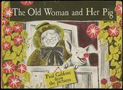THE OLD WOMAN AND HER PIG by Paul Galdone