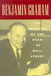 THE MEMOIRS OF THE DEAN OF WALL STREET by Benjamin Graham