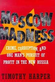 MOSCOW MADNESS by Timothy Harper