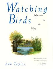 WATCHING BIRDS by Ann Taylor
