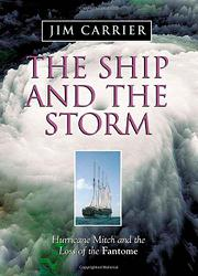 THE SHIP AND THE STORM by Jim Carrier