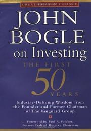JOHN BOGLE ON INVESTING by John C. Bogle