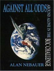 AGAINST ALL ODDS by Alan Nebauer