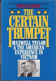 THE CERTAIN TRUMPET by Douglas Kinnard