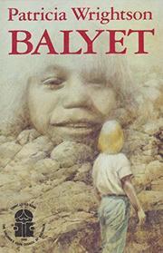 BALYET by Patricia Wrightson