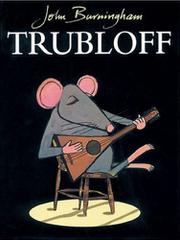 TRUBLOFF by John Burningham