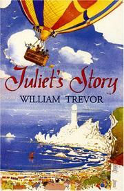JULIET'S STORY by William Trevor
