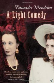 A LIGHT COMEDY by Eduardo Mendoza