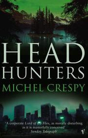HEAD HUNTERS by Michel Crespy