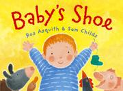 BABY'S SHOE by Ros Asquith